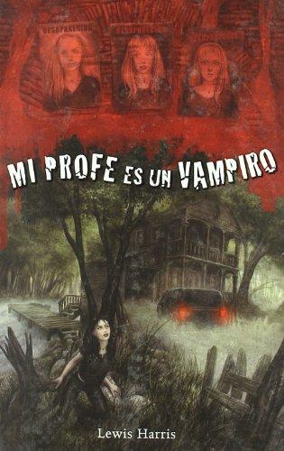 Mi profe es un vampiro (Infantil Y Juvenil)
