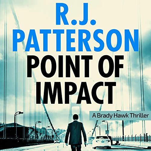 Point of Impact: A Brady Hawk Novel, Book 3