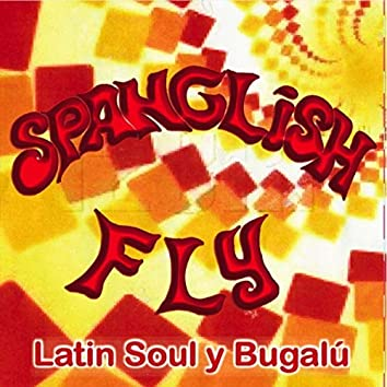 Latin Soul y Bugalú