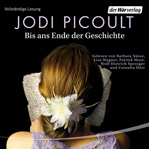 Bis ans Ende der Geschichte                   By:                                                                                                                                 Jodi Picoult                               Narrated by:                                                                                                                                 Barbara Nüsse,                                                                                        Lisa Wagner,                                                                                        Patrick Heyn,                   and others                 Length: 19 hrs and 45 mins     Not rated yet     Overall 0.0