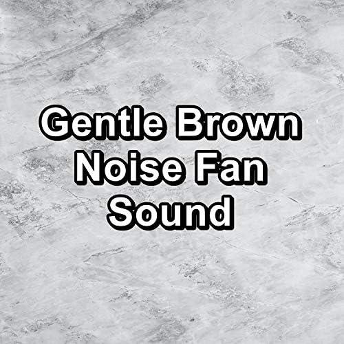 Brown Noise Deep Sleep Baby, Brown Noise 2016 & Brown Noise for Sleep
