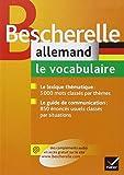 Bescherelle Allemand : le vocabulaire: Ouvrage de référence sur le lexique allemand