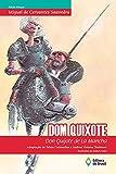 Dom Quixote: Don Quijote de La Mancha (BiClássicos) (Portuguese Edition)
