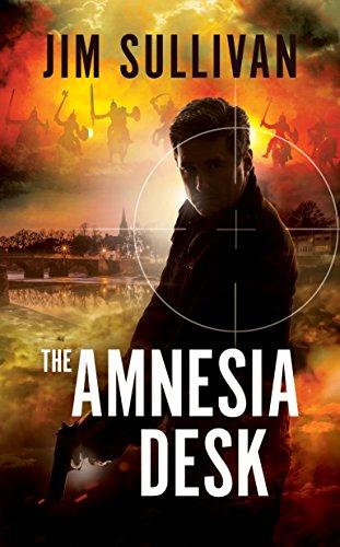 The Amnesia Desk: Fast-paced thriller by [Jim Sullivan]