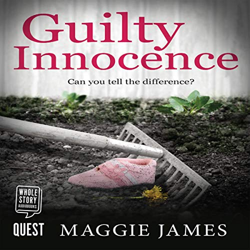 Guilty Innocence Audiobook By Maggie James cover art