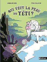 Livres sur la montagne Qui veut la peau du Yéti ?