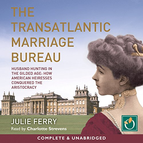 The Transatlantic Marriage Bureau cover art