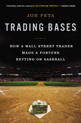 Trading Bases: How a Wall Street Trader Made a Fortune Betting on Baseball (English Edition)