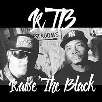 Raise the Black