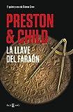 La llave del faraón (Gideon Crew 5) (Spanish Edition)