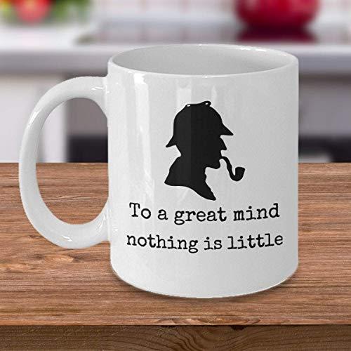 N\A Taza de café Amante de los Libros para una Gran Mente, Nada es pequeño Sherlock Holmes Detective Cita inspiradora Sir Arthur Conan Doyle Regalo