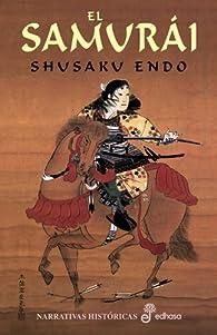 El samurai par Shusaku Endo