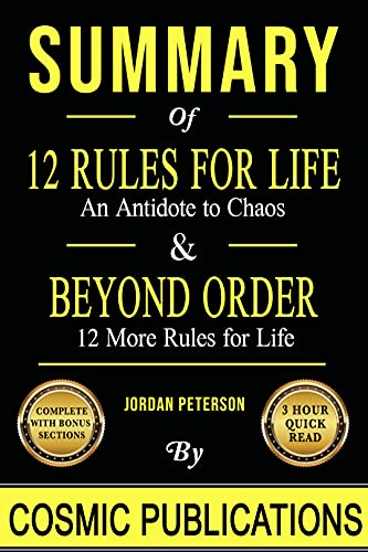Summary Bundle: 12 Rules for Life: and Antidote to Chaos and Beyond Order: 12 More Rules for Life: by Jordan Peterson (English Edition)