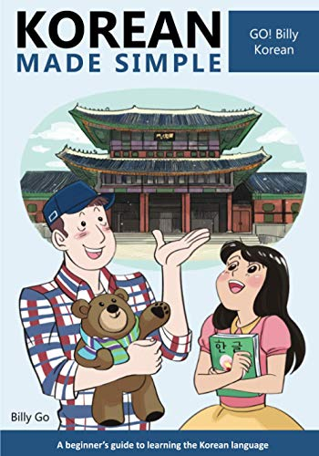 Compare Textbook Prices for Korean Made Simple: A beginner's guide to learning the Korean language Bilingual Edition ISBN 9781497445826 by Go, Billy