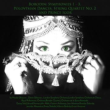 Borodin: Polovtsian Dances, Symphonies 1 - 3, String Quartet No. 2