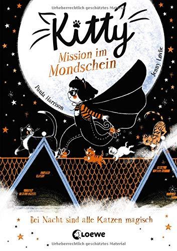Kitty 1 - Mission im Mondschein: Kinderbuch ab 7 Jahre