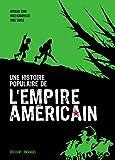 Une histoire populaire de l'empire américain NED