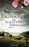 Lucina Riley: Die Schattenschwester