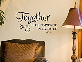 Wall Decor Plus More WDPM3893 Together is Favorite Place to Be Family Wall Decals Sticker for Home Décor, 23x12, Black