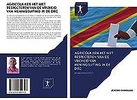 AGRICOLA II EN HET NIET RESPECTEREN VAN DE VRIJHEID VAN MENINGSUITING IN DE DRC: BENADERINGSTEST