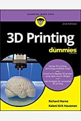 3D Printing For Dummies (For Dummies (Computers)) Kindle Edition