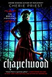 Chapelwood (The Borden Dispatches Book 2) (English Edition)