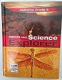 Alabama Grade 6 Prentice Hall Science Explorer