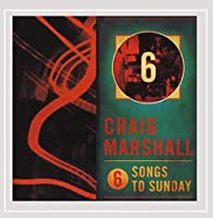 Six Songs to Sunday