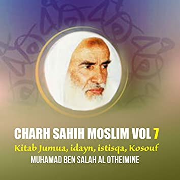 Charh Sahih Moslim Vol 7 (Kitab Jumua, idayn, istisqa, Kosouf)