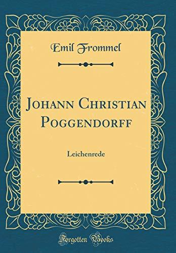 Johann Christian Poggendorff: Leichenrede (Classic Reprint)