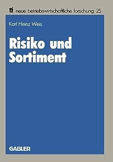 Risiko und Sortiment (Neue Betriebswirtschaftliche Forschung) (German Edition) (neue betriebswirtschaftliche forschung (nbf))