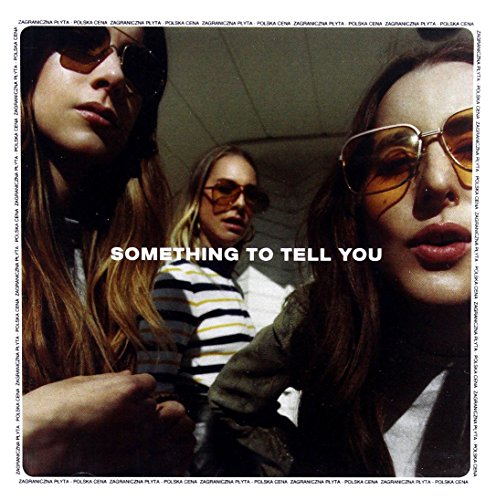 Haim: Something To Tell You (PL) [CD]