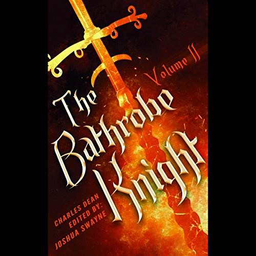 The Bathrobe Knight: Volume 2 audiobook cover art