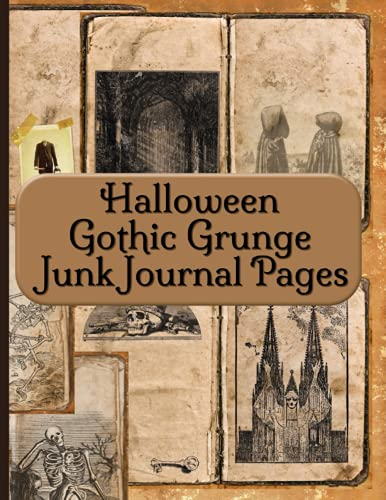 Compare Textbook Prices for Halloween Gothic Grunge Junk Journal Pages: Vintage Antique Paper Ephemera Embellishments Collection For Scrapbooking  ISBN 9798526782944 by RePrint, Operation