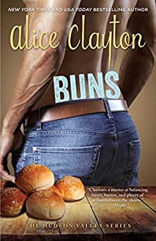 Buns (The Hudson Valley Series Book 3) by [Alice Clayton]