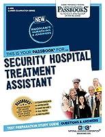 Security Hospital Treatment Assistant (Career Examination)