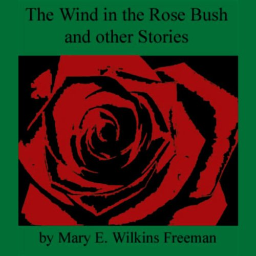 The Wind in the Rose Bush and Other Stories Titelbild