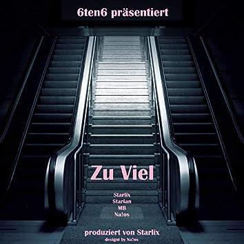 Zu viel (feat. Starlix, Starian & MB)
