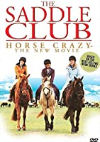 The Saddle Club: Horse Crazy [DVD]