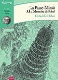 La Passe-miroir - Livre 3 - La Mémoire de Babel CD