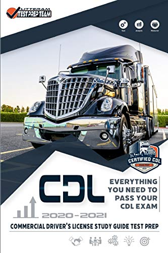 Compare Textbook Prices for CDL - Commercial Driver's License Study Guide Test Prep: Everything You Need to Pass Your CDL Exam Litteram Test  ISBN 9781801151436 by Test Prep Team, Litteram