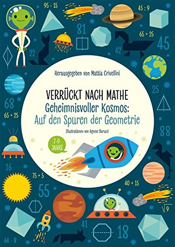 Geheimnisvoller Kosmos: Auf den Spuren der Geometrie: Verrückt nach Mathe