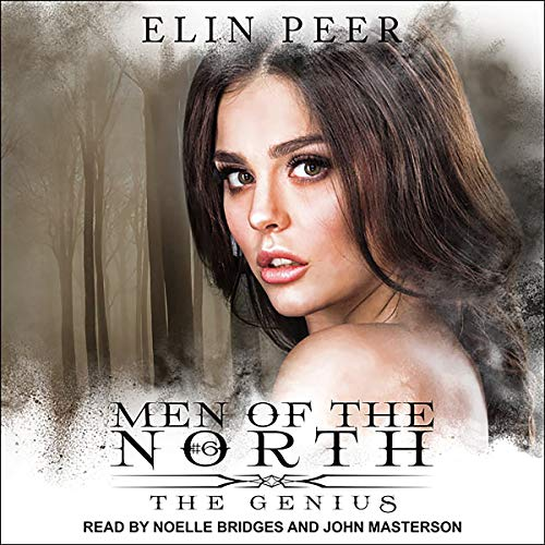 The Genius     Men of the North Series, Book 6              By:                                                                                                                                 Elin Peer                               Narrated by:                                                                                                                                 Noelle Bridges,                                                                                        John Masterson                      Length: 9 hrs and 45 mins     67 ratings     Overall 4.8