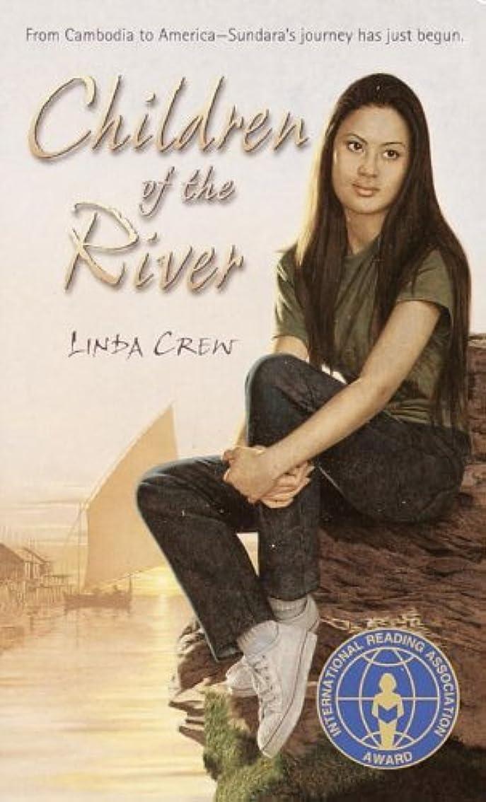 被る被る現像Children of the River (Laurel-Leaf Contemporary Fiction) (English Edition)