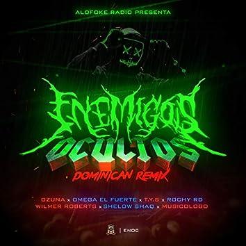 Enemigos Ocultos (Dominican Remix)