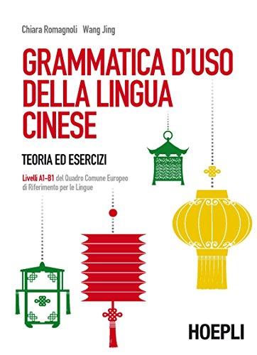 Grammatica d'uso della lingua cinese (livelli A1-B1)