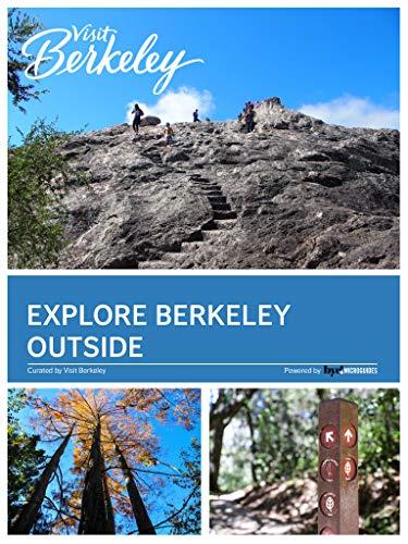 Explore Berkeley Outside (Visit Berkeley) (English Edition)