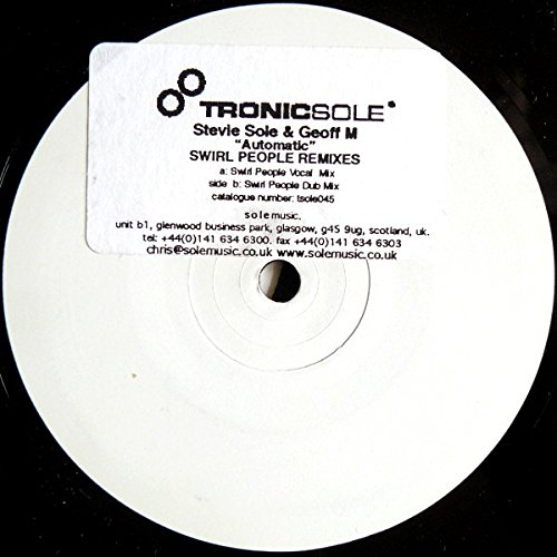 "Automatic - Swirl People Remixes - Stevie Sole & Geoff M 12"""