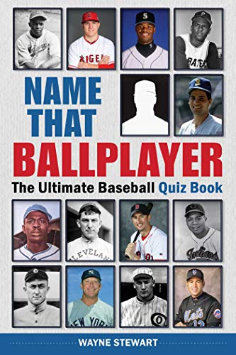 Compare Textbook Prices for Name That Ballplayer: The Ultimate Baseball Quiz Book  ISBN 9781510749085 by Stewart, Wayne