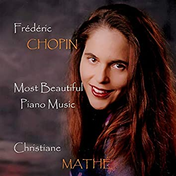 Frédéric Chopin: Most Beautiful Piano Music